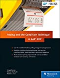 SAP Pricing and the Condition Technique in SAP ERP (SAP PRESS) by  Ursula Becker in stock, buy online here
