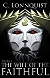 The Will of the Faithful (MAGi Book 2)