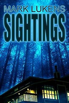 Sightings by [Lukens, Mark]