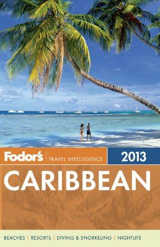 Fodor's Caribbean 2013 (Full-color Travel Guide)