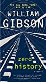Zero History, William Gibson, 0425259455