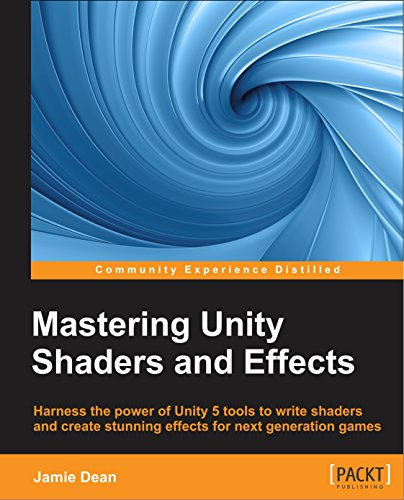 Download PDF Mastering Unity Shaders and Effects