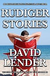 Rudiger Stories (White Collar Crime Thriller series Book 2)