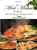 The Moti Mahal Cookbook