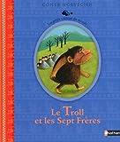 """Afficher """"Le troll et les sept frères"""""""
