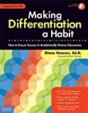 Making Differentiation a Habit: How to Ensure Success in Academically Diverse Classrooms