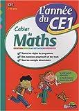 Cahier de Maths CE1 : L'année du CE1