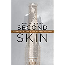 Second Skin: Josephine Baker & the Modern Surface