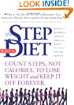 The Step Diet: Count Steps, Not Calor...
