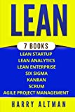 img - for Lean: The Bible: 7 Manuscripts - Lean Startup, Lean Six Sigma, Lean Analytics, Lean Enterprise, Kanban, Scrum, Agile Project Management book / textbook / text book