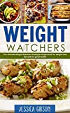 Weight Watchers: The Ultimate Guide to Weight Watchers Freestyle Cookbook for weight loss Eat smart to fat smart