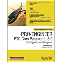 Pro/Engineer PTC Creo Parametric 3.0 for Engineers and Designers by Prof. Sham Tickoo - Paperback