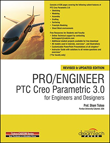 Pro / Engineer PTC Creo Parametric 3.0 for Engineers and Designers