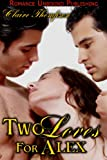 Two Loves for Alex (Two Masters for Alex Book 2)