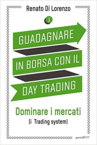 dfbf9066a7 Amazon.it: Guadagnare in borsa con il day trading: 3 - Renato Di Lorenzo -  Libri