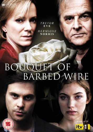 Bouquet of Barbed Wire (2010) (Mini Series)