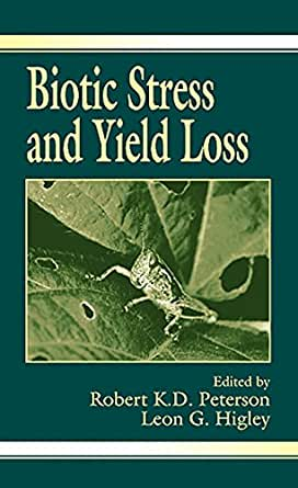 Biotic Stress and Yield Loss 1, Robert K.D. Peterson, Leon