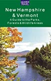 New Hampshire & Vermont: A Guide to the State Parks, Forests & Wildlife Areas
