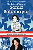 img - for The Beloved World of Sonia Sotomayor book / textbook / text book