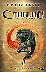 Cthulhu, Le Mythe II par Lovecraft