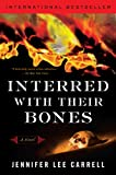 Interred with Their Bones, Jennifer Lee Carrell, 0452289890