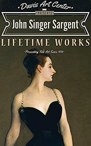 John Singer Sargent: Collector's Edition Art