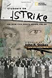 img - for Students on Strike: Jim Crow, Civil Rights, Brown, and Me book / textbook / text book