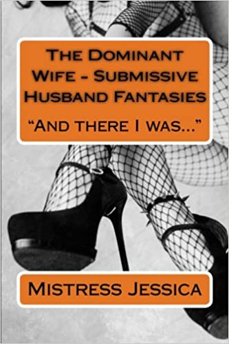 Dominant wives submissive husbands