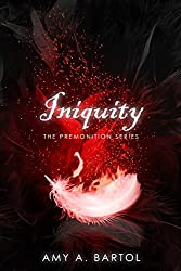 Iniquity (The Premonition Series Book 5)