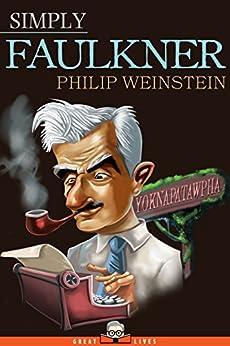 Simply Faulkner by [Weinstein, Philip]