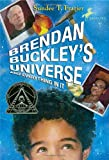 Brendan Buckley's Universe and Everything in It, Sundee T. Frazier, 044042206X