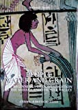 People, Water, and Grain : The Beginnings of Domestication in the Sahara and the Nile Valley, Barbara Barich, 8882650170
