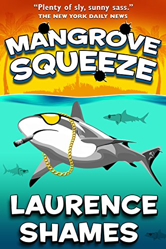 Mangrove Squeeze (Key West Capers Book 6)