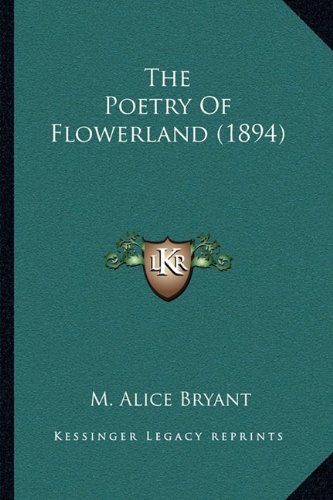 The Poetry Of Flowerland - Collection Flowerland