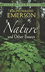 Nature and Other Essays (Dover Thrift Editions)