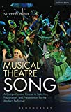 Musical Theatre Song: A Comprehensive Course in Selection, Preparation, and Presentation for the Modern Performer (Performance Books)