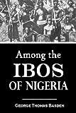 Among the  Ibos of Nigeria