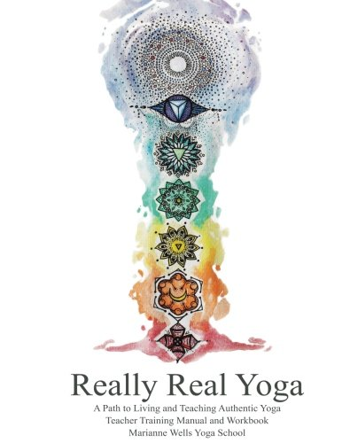 [E.b.o.o.k] Really Real Yoga: A Path To Living And Teaching Authentic Yoga T.X.T