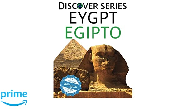 Egypt / Egipto (Xist Kids Bilingual Spanish English): Xist Publishing: 9781532403293: Amazon.com: Books