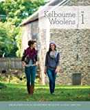 Kelbourne Woolens Volume 1: Highlights from the Kelbourne Woolens Archives, 2008-2012