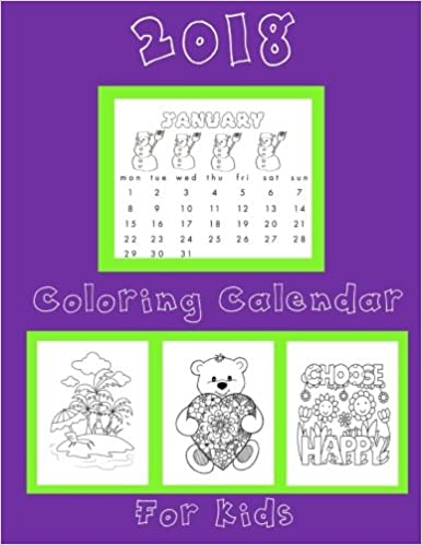 Amazon.com: Coloring Calendar 2018 for Kids: Kids Coloring ...