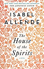 """""""Spectacular...An absorbing and distinguished work...The House of the Spirits with its all-informing, generous, and humane sensibility, is a unique achievement, both personal witness and possible allegory of the past, present, and future of L..."""