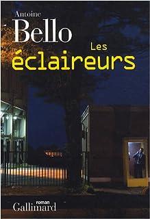 Les éclaireurs, Bello, Antoine