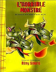 L'Horrible Monstre par Rémy Simard