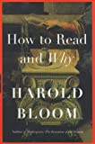 How to Read and Why, Harold Bloom, 0684859068