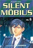 Silent Mobius, Vol. 6