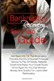 Bankruptcy Recovery Self-Help Guide, Ruth Watkins, 1463735650