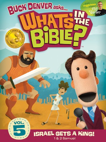 Buck Denver Asks: What's in the Bible? Volume 5 - Israel Gets a King