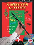 img - for 3 Minutes to Flute: Jazz, Celtic, Classical, Blues, Rock, Folk (with CD) book / textbook / text book