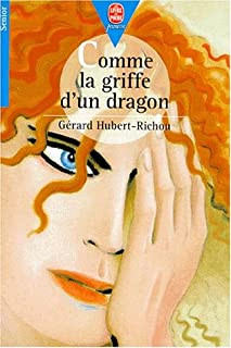 Comme la griffe d'un dragon, Hubert-Richou, Gérard